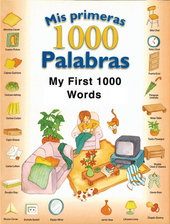 Mis primeras 1000 palabras/My First 1,000 Words by