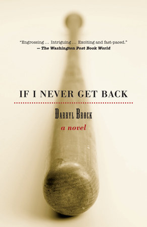 If I Never Get Back Book Cover Picture