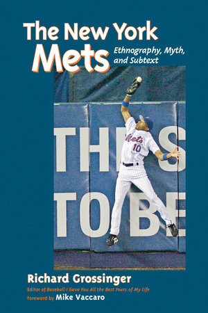 The New York Mets by Richard Grossinger