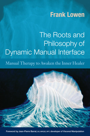 The Roots and Philosophy of Dynamic Manual Interface by Frank Lowen