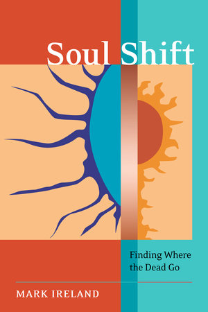 Soul Shift by Mark Ireland