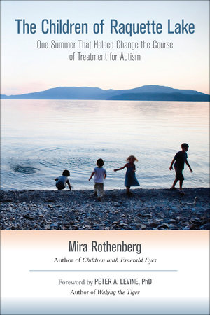 The Children of Raquette Lake by Mira Rothenberg