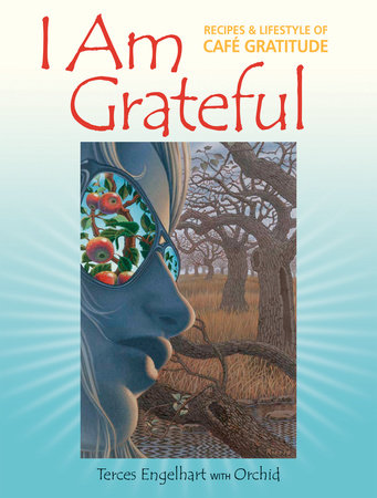 I Am Grateful by Terces Engelhart