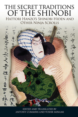 The Secret Traditions of the Shinobi by