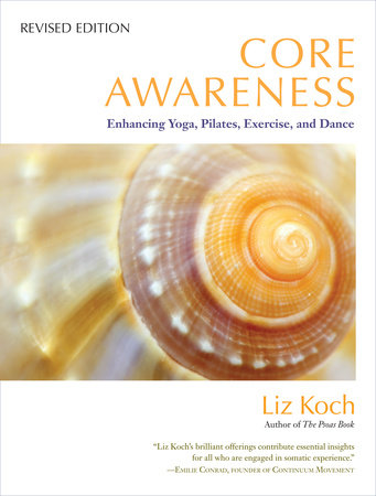 Core Awareness, Revised Edition by Liz Koch