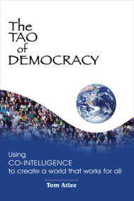 The Tao of Democracy, Tenth Anniversary Edition