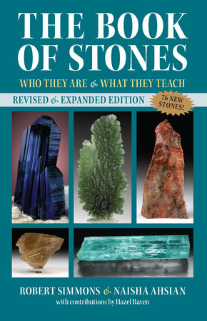 The Book of Stones, Revised Edition by Robert Simmons and Naisha Ahsian
