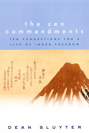 The Zen Commandments by Dean Sluyter