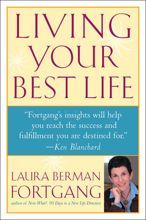 Living Your Best Life by Laura Berman Fortgang