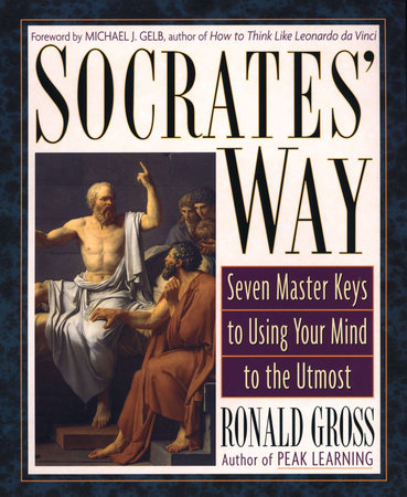 Socrates' Way by Ronald Gross