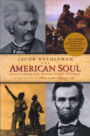 The American Soul by Jacob Needleman