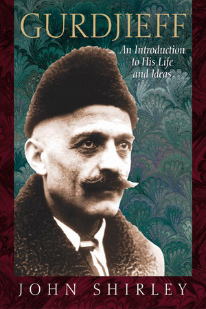 Gurdjieff by John Shirley