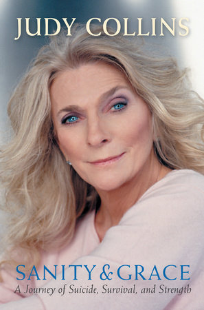 Sanity and Grace by Judy Collins