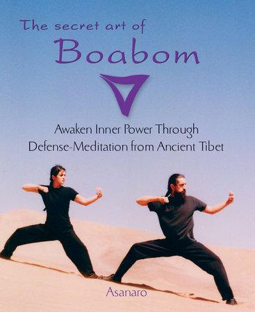 The Secret Art of Boabom by Asanaro, Joice Buccarey and Benjamin Kelley