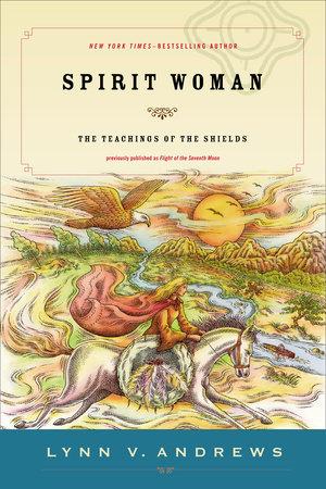 Spirit Woman by Lynn V. Andrews