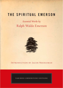 the essential writings of ralph waldo emerson by ralph waldo the spiritual emerson