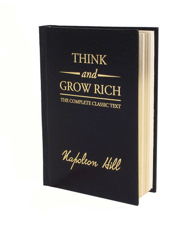 Think and Grow Rich Deluxe Edition by Napoleon Hill