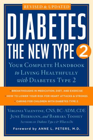 Diabetes: The New Type 2 by June Biermann, Virginia Valentine and Barbara Toohey