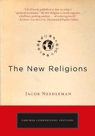The New Religions by Jacob Needleman