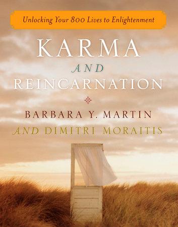 Karma and reincarnation by barbara y martin dimitri moraitis karma and reincarnation by barbara y martin and dimitri moraitis fandeluxe Image collections