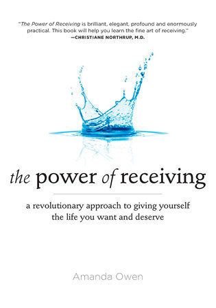 The Power of Receiving by Amanda Owen