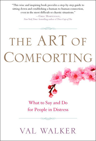 The Art of Comforting by Val Walker