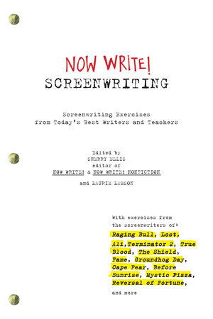 Now Write! Screenwriting by Sherry Ellis and Laurie Lamson