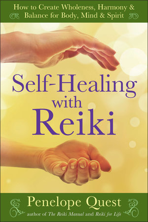 Self-Healing with Reiki by Penelope Quest