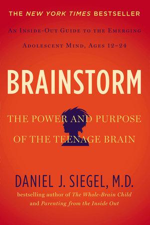 Brainstorm by Daniel J. Siegel MD