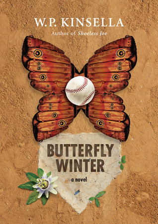Butterfly Winter by W.P. Kinsella