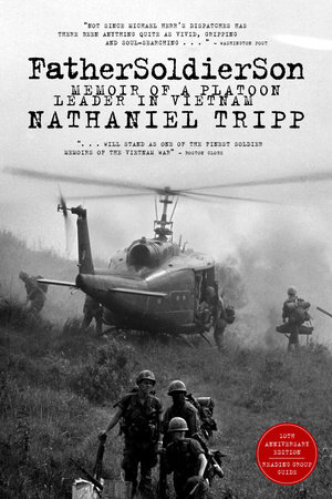 Father, Soldier, Son by Nathaniel Tripp
