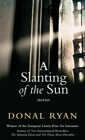 A Slanting of the Sun by Donal Ryan