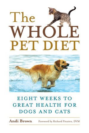 The Whole Pet Diet by Andi Brown