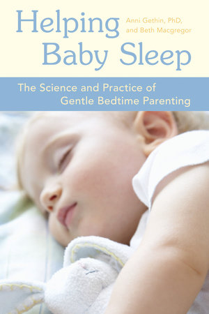 Helping Baby Sleep by Anni Gethin and Beth Macgregor