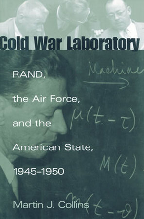 Cold War Laboratory by Martin J. Collins
