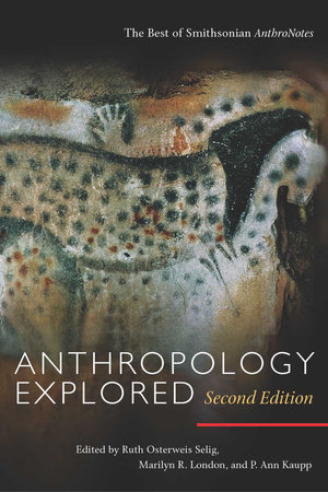 Anthropology Explored, Second Edition by