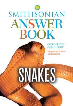 Snakes in Question, Second Edition by George R. Zug and Carl H. Ernst