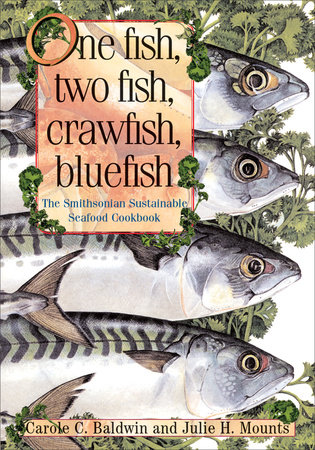 One Fish, Two Fish, Crawfish, Bluefish by Carole C. Baldwin and Julie Mounts