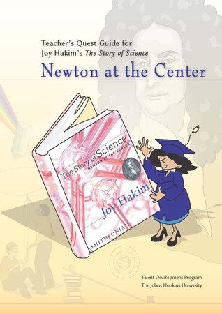 Teacher's Quest Guide: Newton at the Center by Johns Hopkins University
