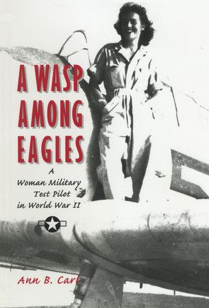 A Wasp Among Eagles by Ann Carl
