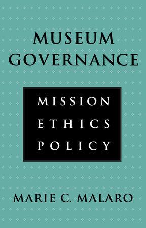 Museum Governance by Marie Malaro