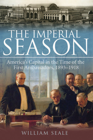 The Imperial Season by William Seale