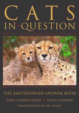 Cats in Question by John Seidensticker and Susan Lumpkin