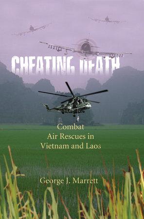 Cheating Death by George J. Marrett