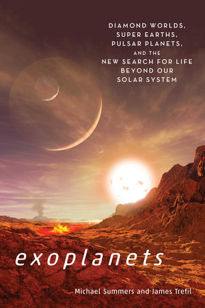 Exoplanets by Michael Summers and James Trefil