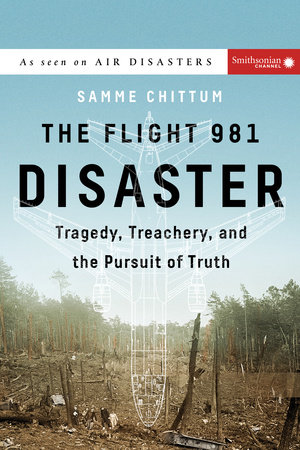 The Flight 981 Disaster by Samme Chittum