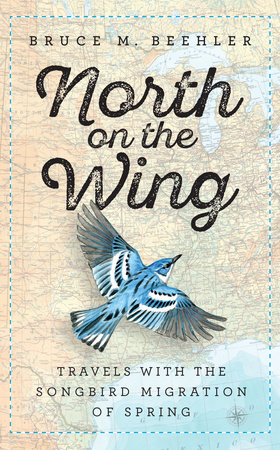 North on the Wing by Bruce M. Beehler