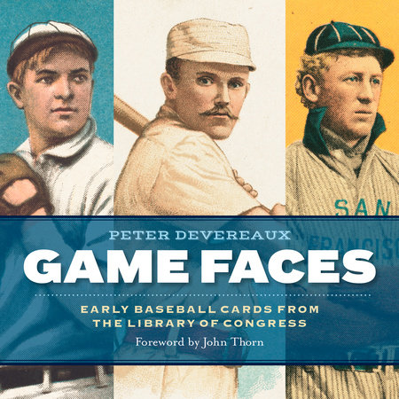 Game Faces by Peter Devereaux and Library of Congress
