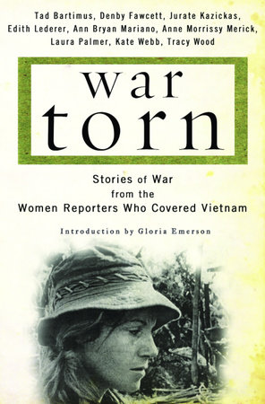 War Torn by Tad Bartimus, Denby Fawcett, Jurate Kazickas, Edith Lederer and Ann Mariano