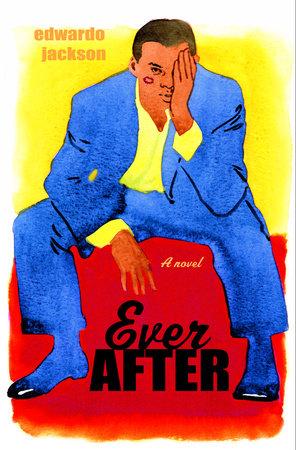Ever After by Edwardo Jackson